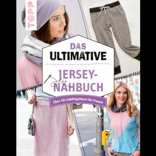 Das ultimative Jersey-Nähbuch