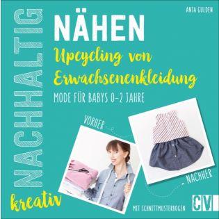 Nachhaltig kreativ Nähen - Upcycling von Erwachsenenkleidung